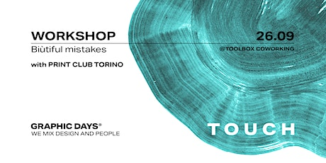 Graphic Days® Touch | Workshop with Print Club Torino tickets
