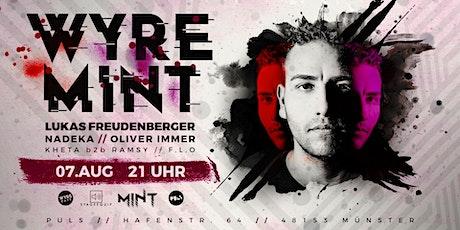 WyreMint w/ Lukas Freudenberger, Oliver Immer, Nadeka & many more... Tickets