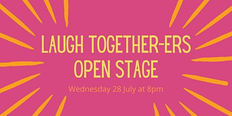 Laugh Together-ers  Open Stage tickets