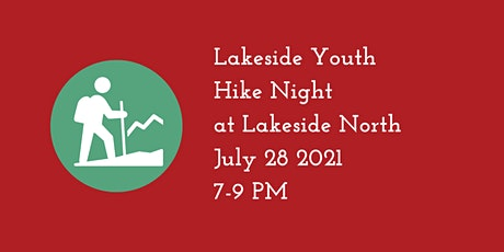 Lakeside Youth: Hike Night tickets