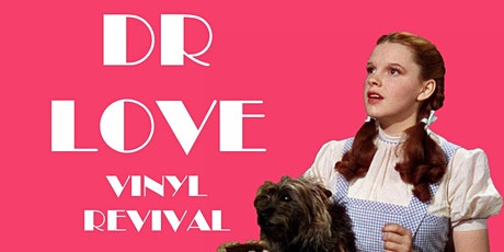 Friends of Dorothy:  Dr Love Vinyl Revival tickets