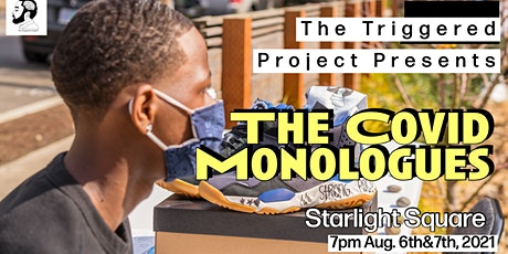 The Triggered Project presents The COVID Monologues tickets