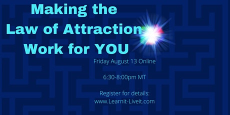 Making the Law of Attraction Work for YOU Online tickets