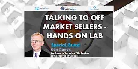 WEBINAR: Talking to Off Market Sellers- Hands on Lab billets