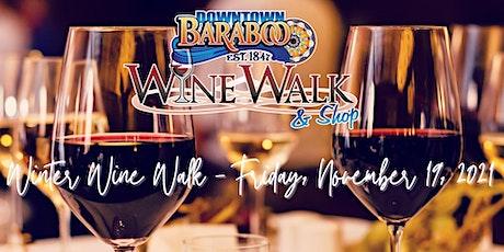 2021 Downtown Baraboo Winter Wine Walk & Shop tickets