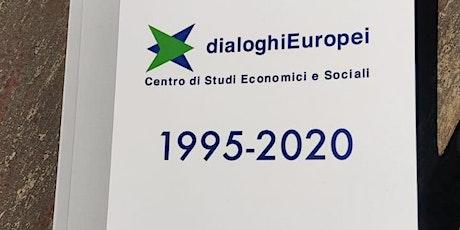 25 anni di Dialoghi Europei biglietti
