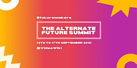 The Alternate Future Summit tickets