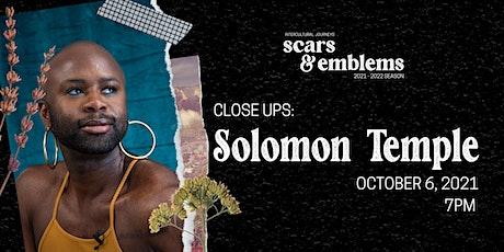 Close Ups: Solomon Temple   IN-PERSON SCREENING tickets