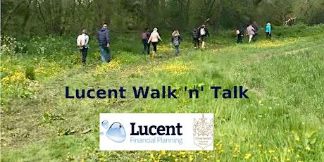 Lucent Walk n talk tickets