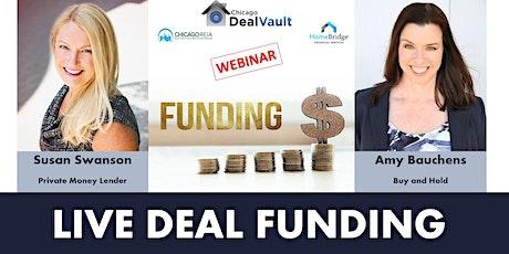 WEBINAR: Live Deal Funding tickets