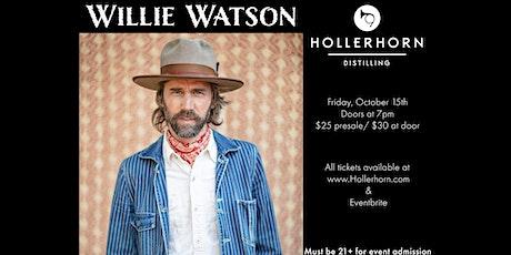 Willie Watson at Hollerhorn Distilling tickets