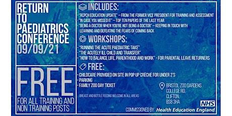 Return to Paediatrics Conference tickets