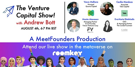 The Venture Capital Show! [August 4th] LIVE RECORDING tickets
