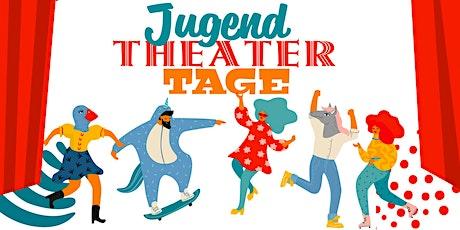 Jugendtheatertage Tickets
