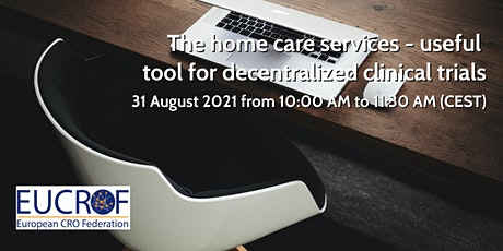 The Home Care Services - Useful Tool for Decentralized Clinical Trials tickets
