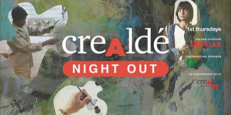 1st Thursdays August- Crealdé Night Out tickets