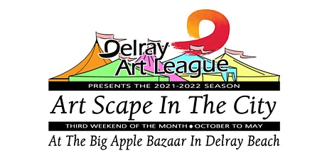 Art Scape In The City At The Big Apple Bazaar, Delray Beach, FL tickets