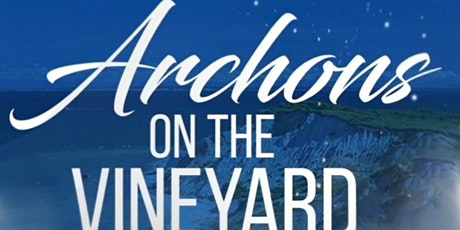Archons on the Vineyard tickets