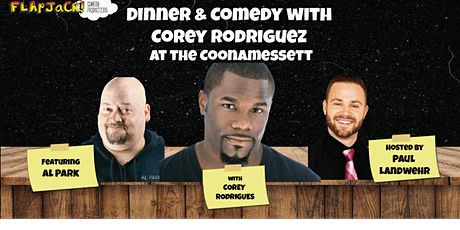 Dinner & Comedy with Corey Rodrigues at the Coonamessett tickets