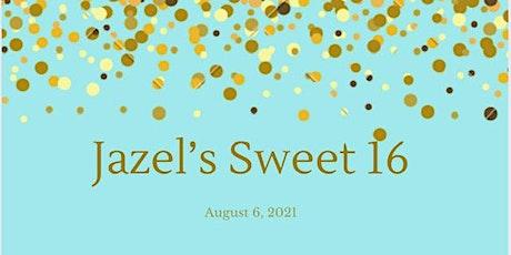 Jazel's Sweet 16 Birthday tickets