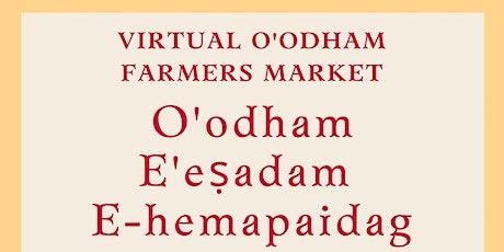Virtual O'odham Farmers Market tickets