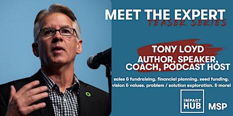 Meet the Expert: Tony Loyd tickets