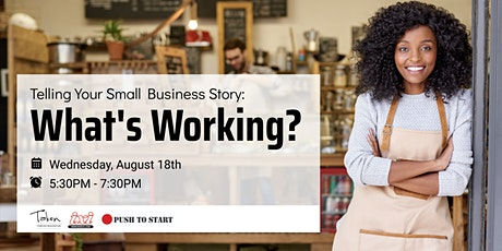 Telling Your Small Business Story - What's Working? tickets