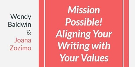 Mission Possible! Aligning your Writing with your Values, 20 Sept 2021 tickets
