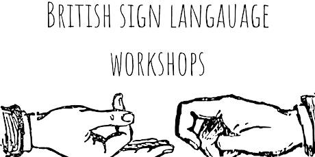 FREE British Sign Language Workshop tickets