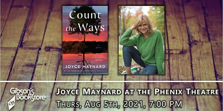 Joyce Maynard at the Phenix Theatre, presenting Count the Ways tickets