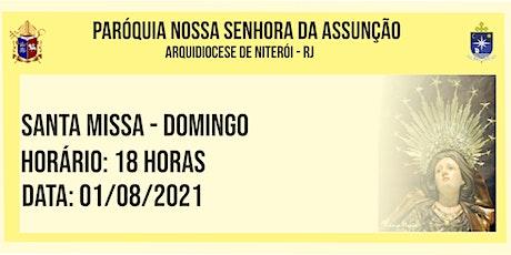 PNSASSUNÇÃO CABO FRIO - SANTA MISSA - DOMINGO - 18 HORAS - 01/08/2021 ingressos