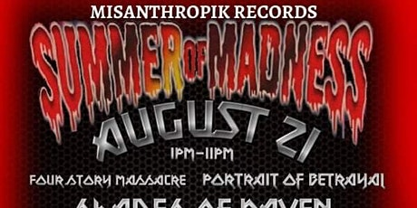 Misanthropik Records presents The Summer of Madness tickets