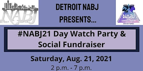 Detroit NABJ Social Fundraiser/#NABJ21 Day Watch Party tickets