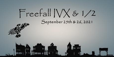 Freefall XIV & 1/2 tickets