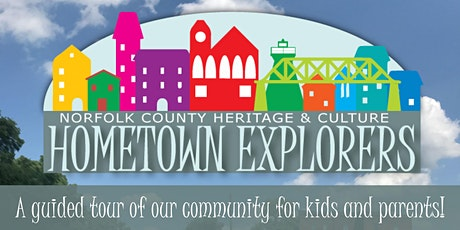 Hometown Explorers - Norfolk County Archives tickets