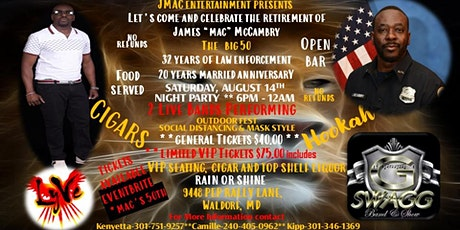 Mac's 50th Birthday,  32 year MPD Retirement & 20th Anniversary Festival! tickets