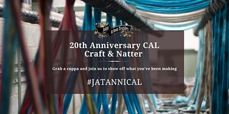 20th Anniversary CAL - Craft & Natter tickets