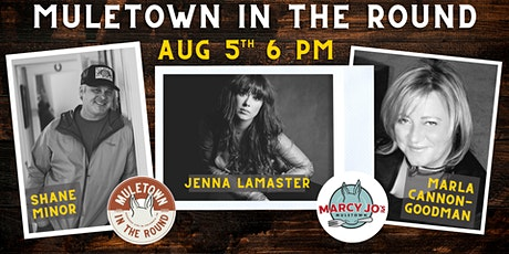 Muletown In The Round-Aug 5th (Shane Minor/Marla Cannon/Jenna LaMaster) tickets