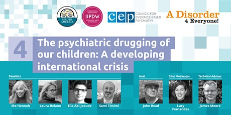 The Psychiatric Drugging of Our Children: A Developing International Crisis tickets
