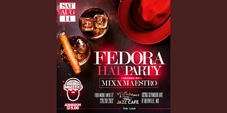 Fedora Hat Party Sounds By MIXX MAESTRO tickets