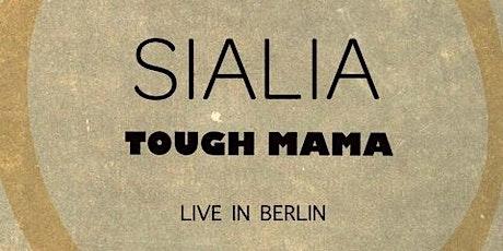 Fox Lane Music Labelabend: TOUGH MAMA + SIALIA Tickets