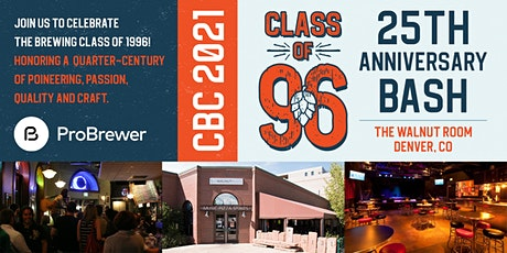 Class of '96 - 25th Anniversary Bash - CBC 2021 tickets