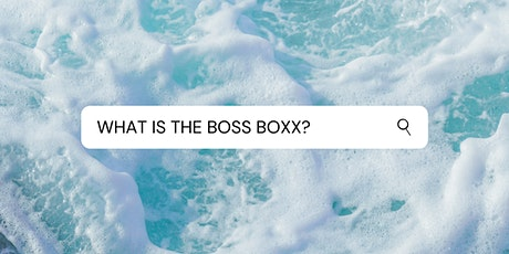 The Boss Boxx Grand Opening tickets