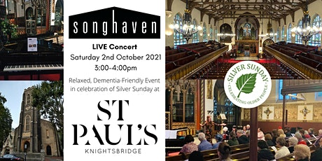 LIVE Songhaven Concert at St Paul's Knightsbridge for  Silver Sunday tickets
