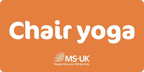 MS-UK Chair yoga class (level 1-2) - Wed 04 Aug (Recorded) tickets