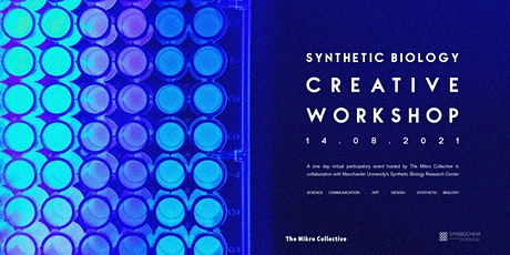 A creative workshop on synthetic biology tickets