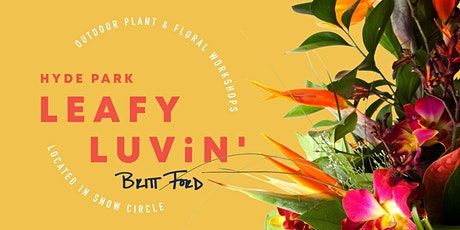 Hyde Park Leafy Luvin' x Britt Ford tickets