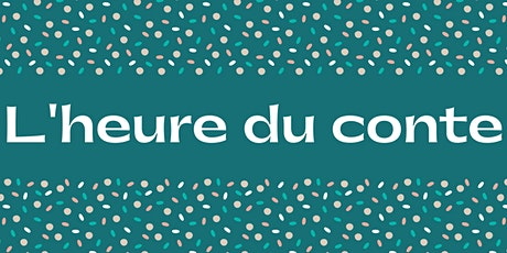 L'heure du conte / French Playgroup billets