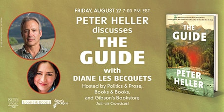 Peter Heller, The Guide, in conversation with Diane Les Becquets tickets