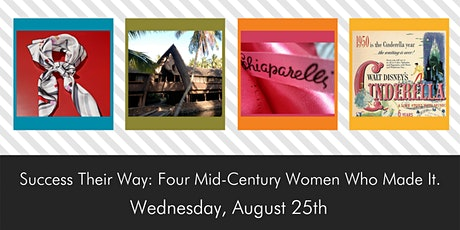 Success Their Way: Four Mid-Century Women Who Made It. (In-Person) tickets